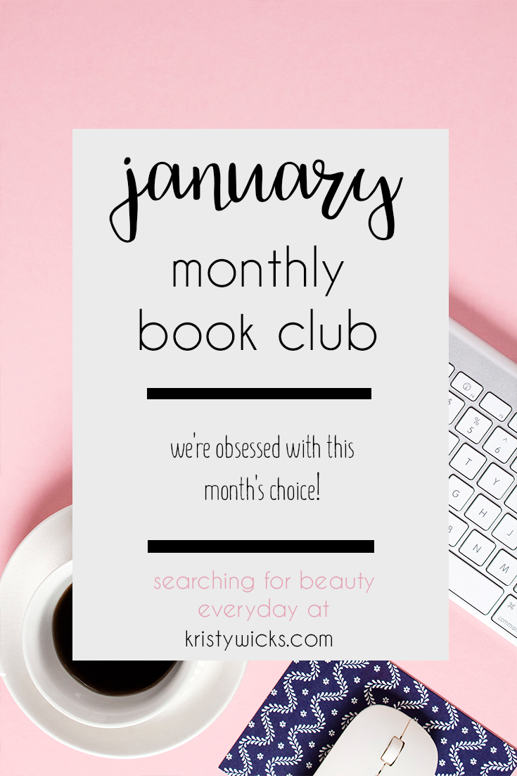 January Monthly Book Club Kristy Wicks