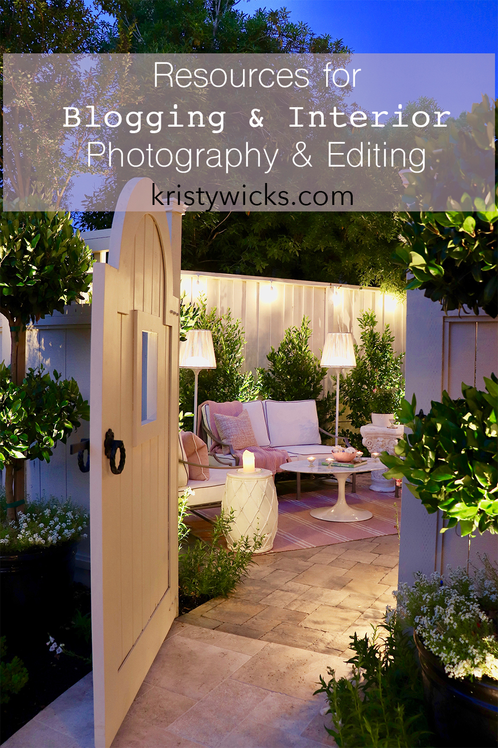 Resources for Blogging and Interior Photography + Editing Tools Kristy Wicks