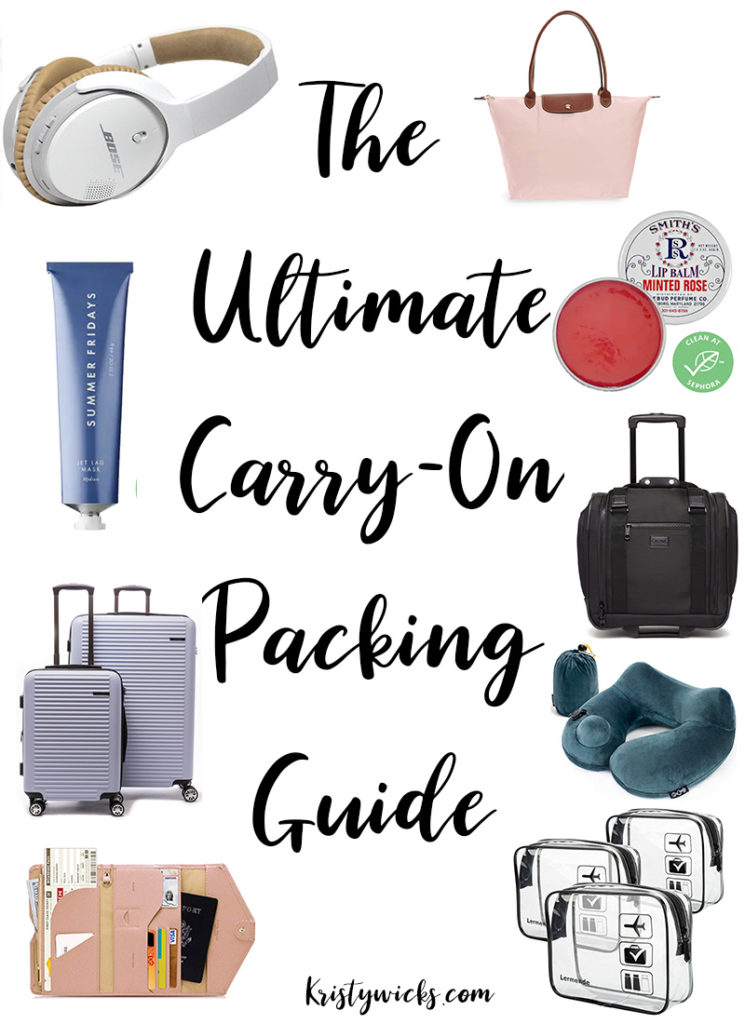 The Ultimate Carry-on Packing Guide || All the best items + tips and tricks to help you conquer international and long-haul flights || Kristy Wicks